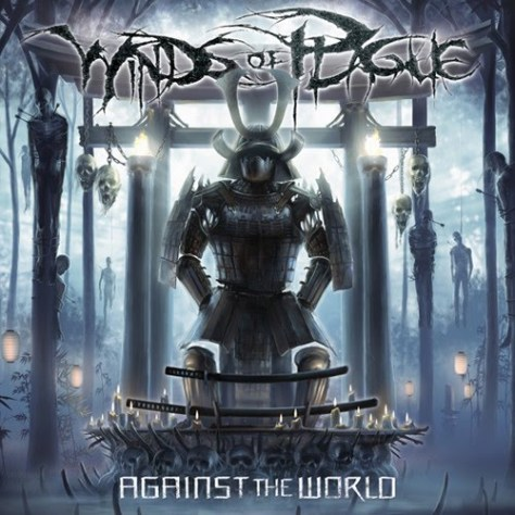 Against The World - Winds Of Plague