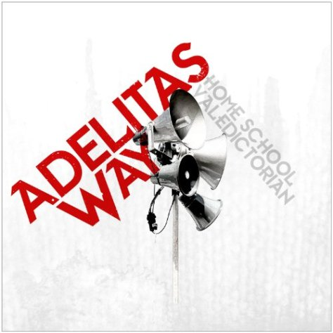 Home School Valedictorian - Adelitas Way