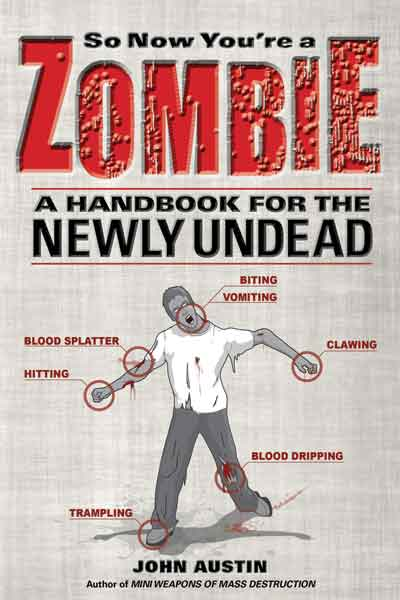 So Now You're a Zombie: A Handbook for the Newly Undead Book Review