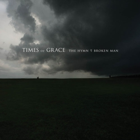 The Hymns Of A Broken Man - Times Of Grace