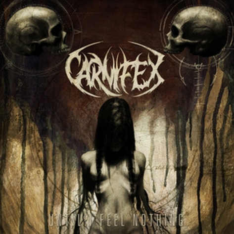 Until I Feel Nothing - Carnifex