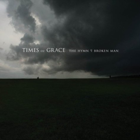 The Hymn Of A Broken Man - Times Of Grace CD Review