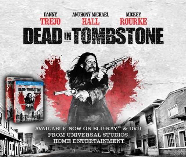 Dead In Tombstone 2013 Movie Review