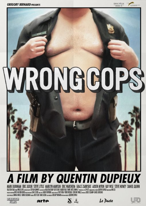 https://apocalypticdemise.files.wordpress.com/2014/05/wrong-cops-poster.jpg